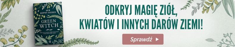 """Sprawdź """"Green Witch"""" w CzaryMary.pl >>"""