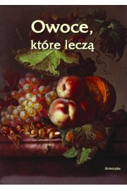 Owoce kt�re lecz�