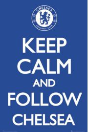 Chelsea Londyn Keep Calm and Follow Chelsea - plakat