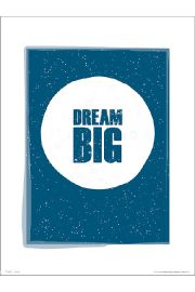 Dream Big - plakat premium