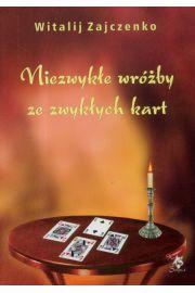 Niezwykłe wróżby ze zwykłych kart - Zajczenko Witalij