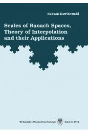 Scales of Banach Spaces, Theory of Interpolation and their Applications