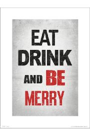 Eat Drink Be Merry - plakat premium