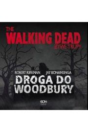 Żywe Trupy Droga do Woodbury