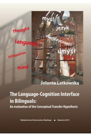 The Language-Cognition Interface in Bilinguals: An evaluation of the Conceptual Transfer Hypothesis