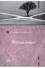 William James. Pragmatyzm i religia