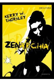 Zenarchia - Kerry W. Thornley
