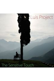 The sensitive touch - Luis Project CD