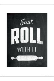 Typographic Roll With It - plakat premium
