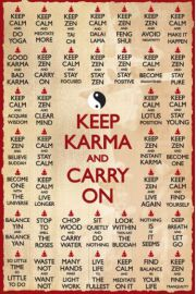 Keep Karma AND Carry On - Zen - plakat