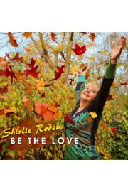 Bądź Miłością, Be the Love CD - Shirlie Roden
