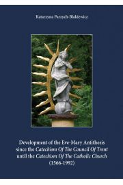 Development of the Eve-Mary Antithesis since the Catechism Of The Council Of Trent  until the Catechism Of The Catholic Church (1566-1992)