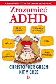 Zrozumieć ADHD - Green Christopher, Chee Kit