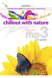Chillout with nature - Zestaw mp3 na CD