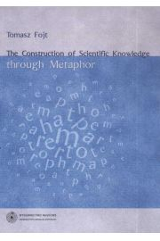 The Construction of Scientific Knowledge through Metaphor