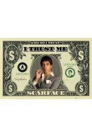 Scarface Cz�owiek z Blizn� - DOLLAR BILL - plakat