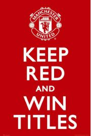 Manchester United Keep Red AND Win Titles - plakat