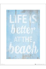 Life Is Better At The Beach - plakat premium