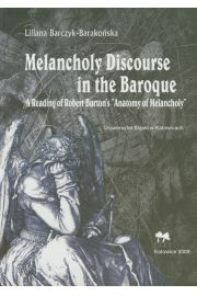 Melancholy Discourse in the Baroque