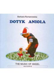 Dotyk Anioła - The music of angel CD Barbara Romanowska