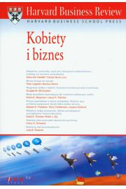 Harvard Business Review. Kobiety i biznes