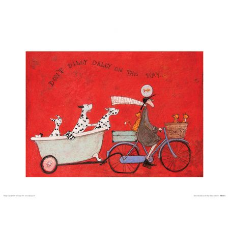 Sam Toft Dont Dilly Dally On The Way Plakat Premium