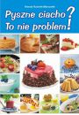 eBook Pyszne ciacho? To nie problem! pdf, mobi, epub